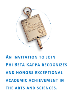 An invitation to join Phi Beta Kappa recognizes and honors exceptional academic achievement in the arts and sciences