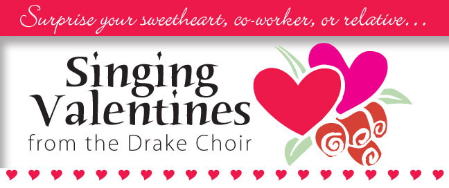singing valentines drake university