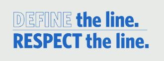 Define the Line, Respect the Line. Check with Title IX Office before modifying image.